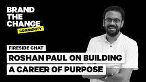 The Brandling Building a career of purpose - Fireside Chat with Roshan Paul